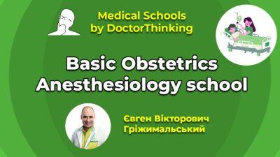 Basic Obstetrics Anesthesiology School